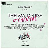 Thelma, Louise Et Chantal (Original Soundtrack) de Various Artists