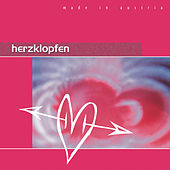 Herzklopfen - die schönsten Liebeslieder aus Österreich von Various Artists