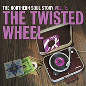 The Northern Soul Story Vol.1: The Twisted Wheel de Various Artists