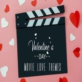 Valentine's Day Movie Love Themes von Various Artists