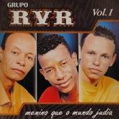 Menino Que o Mundo Judia Vol.1 by Grupo RVR
