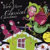 A Very Merry Classical Christmas de Various Artists