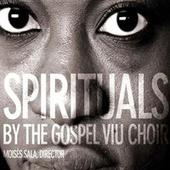 Spirituals by The Gospel Viu Choir