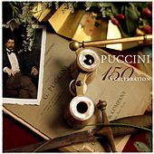 150 Puccini - A Celebration of the Genius of Puccini de Various Artists
