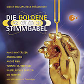 Die Goldene Stimmgabel 2003 by Various Artists