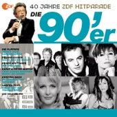 Die 90er - Das beste aus 40 Jahren Hitparade von Various Artists