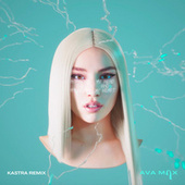 My Head & My Heart (Kastra Remix) de Ava Max