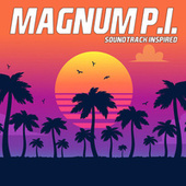 Magnum P.I. (Soundtrack Inspired) by Various Artists