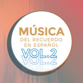 Música del Recuerdo en Español Vol.2 by Various Artists