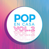 Pop En Casa Vol.2 by Various Artists