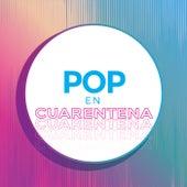 Pop en Cuarentena de Various Artists