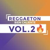 Reggaeton Bien Caliente Vol.2 �� von Various Artists