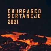 Churrasco Sertanejo 2021 von Various Artists