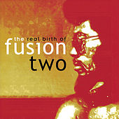 The Real Birth Of Fusion 2 de Various Artists