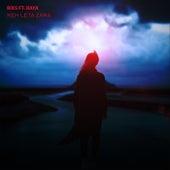 Keh Leta Zara (feat. Raya) de Rix