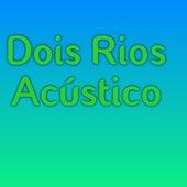 Dois Rios (Acústico) (Cover) fra David Kampos