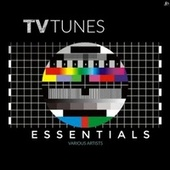 TV Tunes Essentials by Various Artists
