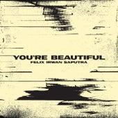 You're Beautiful (Live) de Felix Irwan Saputra