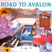Road to Avalon by Ida Mae