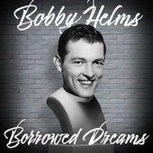 Borrowed Dreams de Bobby Helms