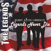 Legends Never Die de The Legends