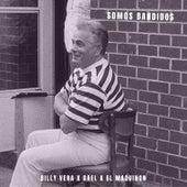 Somos Bandidos by Billy Vera