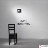 Mago 5 by Radioteoria