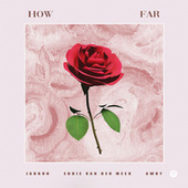 How Far by Jabron