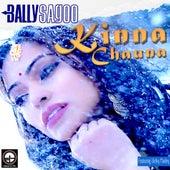 Kinna Chauna by Bally Sagoo