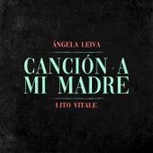 Canción a Mi Madre de Angela Leiva