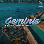 Calma (Vamos Pa' la Playa) by Geminis Uruguay