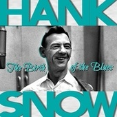 The Birth of the Blues by Hank Snow