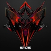 Deadchunk by Ende