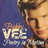Poetry in Motion by Bobby Vee