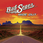 Ride Out by Bob Seger