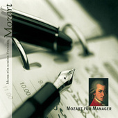 Mozart für Manager de Various Artists