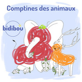 Comptines des animaux by Bidibou