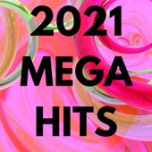 2021 Mega Hits de Various Artists