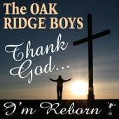 Thank God I'm Reborn de The Oak Ridge Boys