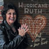 Put a Little Love in Your Heart de Hurricane Ruth