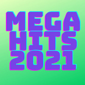 Mega Hits 2021 de Various Artists