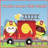 False Alarm Fire Song by The Kiboomers
