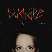 bugtape side b by DISSY
