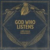God Who Listens (Radio Version) de Chris Tomlin