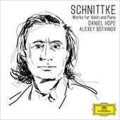 Schnittke: Works for Violin and Piano by Daniel Hope