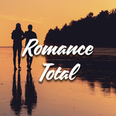 Romance Total by Various Artists