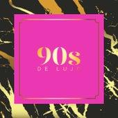90s de Lujo von Various Artists
