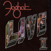 Live II by Foghat