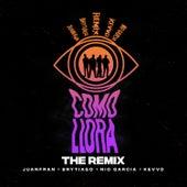 Como Llora (The Remix) de Juanfran