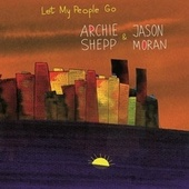 Let My People Go de Archie Shepp